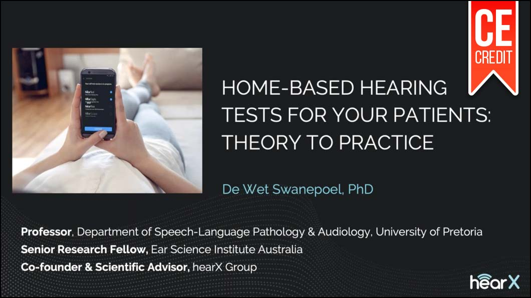 Home-based Hearing Tests for your Patients - Theory to Practice