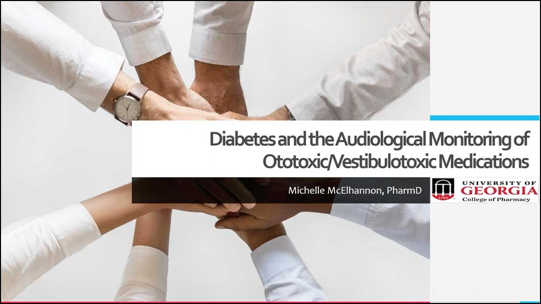 Diabetes and the Audiological Monitoring of Ototoxic/Vestibulotoxic Medications
